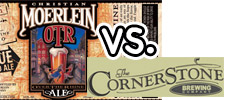 Christian Moerlein: Over the Rhine Ale vs CornerStone Brewing Co: Seven