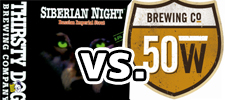 Fifty West Brewing Co vs Thirsty Dog Brewing Company